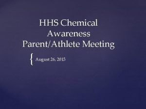 HHS Chemical Awareness ParentAthlete Meeting August 26 2015