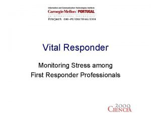 Vital Responder Monitoring Stress among First Responder Professionals