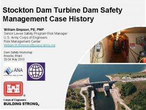Stockton Dam Turbine Dam Safety Management Case History