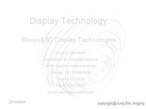 Display Technology Stereo3 D Display Technologies David F