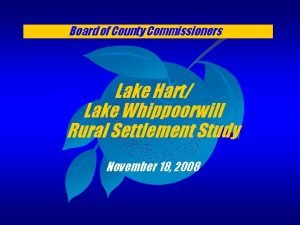 Board of County Commissioners Lake Hart Lake Whippoorwill