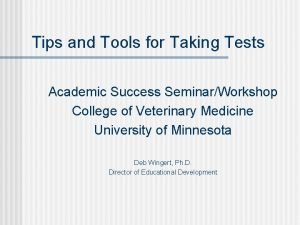 Tips and Tools for Taking Tests Academic Success