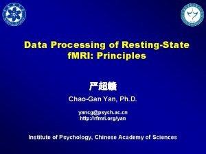 Data Processing of RestingState f MRI Principles ChaoGan