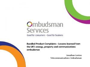 Bundled Product Complaints Lessons learned from the UKs