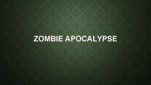 ZOMBIE APOCALYPSE WHERE DID ZOMBIES START Zombies originated