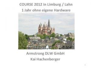 COURSE 2012 in Limburg Lahn 1 Jahr ohne