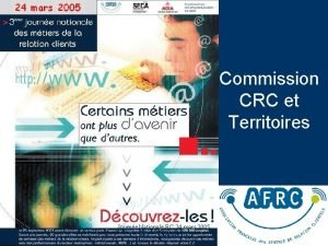 Commission CRC et Territoires Journe Nationale RC 24
