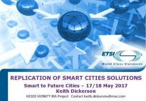 REPLICATION OF SMART CITIES SOLUTIONS Smart to Future