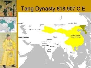 Tang Dynasty 618 907 C E Sui Tang