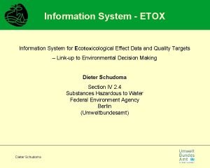 Information System ETOX Information System for Ecotoxicological Effect