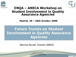 ENQA ANECA Workshop on Student Involvement in Quality