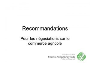 Recommandations Pour les ngociations sur le commerce agricole