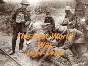 The First World War 1914 1918 Causes of