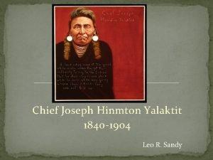 Chief Joseph Hinmton Yalaktit 1840 1904 Leo R