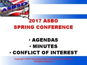 2017 ASBO SPRING CONFERENCE AGENDAS MINUTES CONFLICT OF