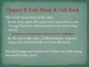 Chapter 8 Folk Music Folk Rock The Youth