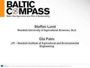 Staffan Lund Swedish University of Agricultural Sciences SLU