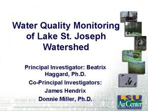 Water Quality Monitoring of Lake St Joseph Watershed