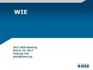 WIE 2017 NEA Meeting March 10 2017 Peijung