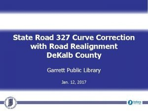 State Road 327 Curve Correction with Road Realignment