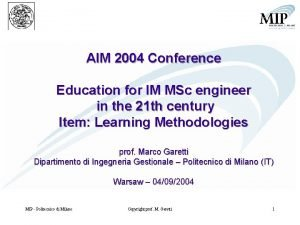 AIM 2004 Conference Education for IM MSc engineer