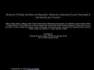 Multiomic Profiling Identifies cisRegulatory Networks Underlying Human Pancreatic