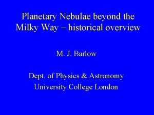 Planetary Nebulae beyond the Milky Way historical overview