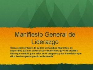 Manifiesto General de Liderazgo Como representante de padres