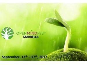 MARBELLA September 13 th 17 th 2017 CONCEPT