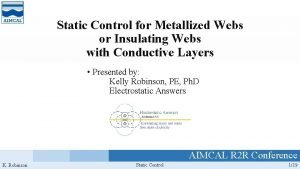 Static Control for Metallized Webs or Insulating Webs