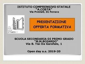 ISTITUTO COMPRENSIVO STATALE A COSTA Via Previati 31
