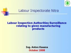 Labour Inspectorate Nitra Labour Inspection Authorities Surveillance relating
