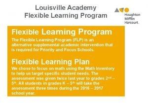 Louisville Academy Flexible Learning Program The Flexible Learning