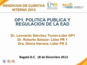 RENDICION DE CUENTAS INTERNA 2013 OP 1 POLITICA