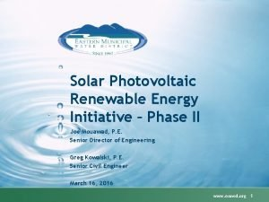 Solar Photovoltaic Renewable Energy Initiative Phase II Joe