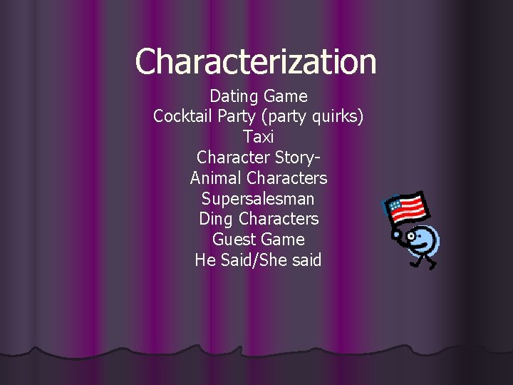 Characterization Dating Game Cocktail Party party quirks Taxi