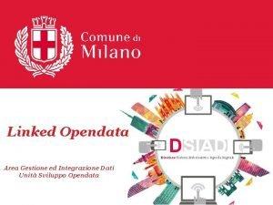 Linked Opendata Direzione Sistemi Informativi e Agenda Digitale