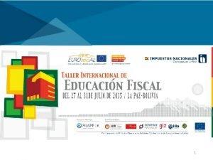 1 Estrategias de Comunicacin y Educacin Fiscal Estrategias
