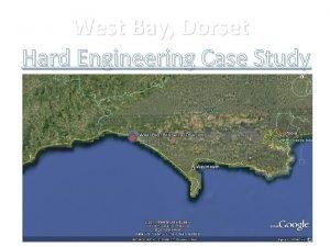 West Bay Dorset Hard Engineering Case Study West