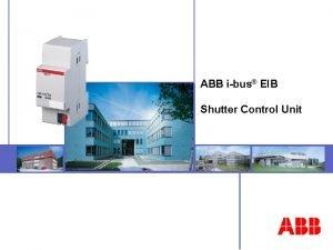ABB ibus EIB Shutter Control Unit ABB STOTZKONTAKT