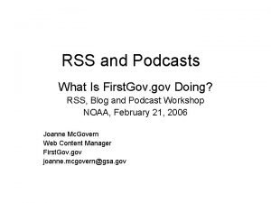 RSS and Podcasts What Is First Gov gov