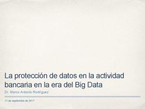 La proteccin de datos en la actividad bancaria