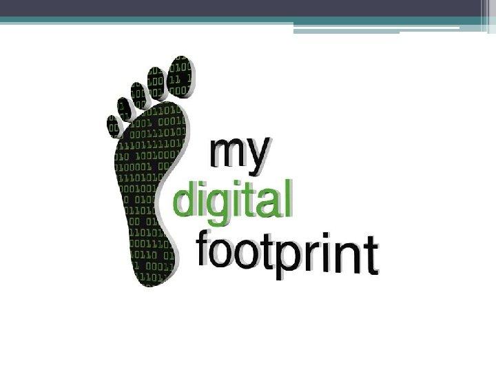 What is a digital footprint A Digital footprint