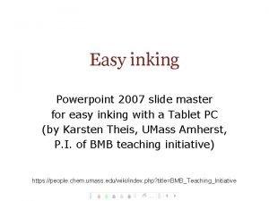 Easy inking Powerpoint 2007 slide master for easy