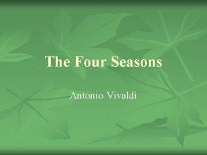 The Four Seasons Antonio Vivaldi Spring Spring has