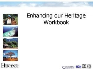 Enhancing our Heritage Workbook Context Tool 1 Identifying