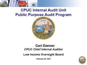 CPUC Internal Audit Unit Public Purpose Audit Program