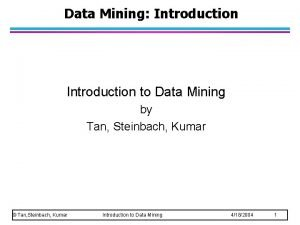 Data Mining Introduction to Data Mining by Tan