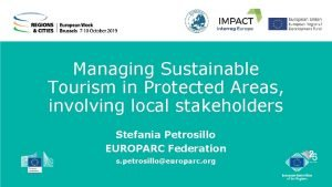 Managing Sustainable Tourism in Protected Areas involving local