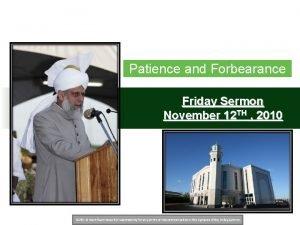 Patience and Forbearance Friday Sermon November 12 TH